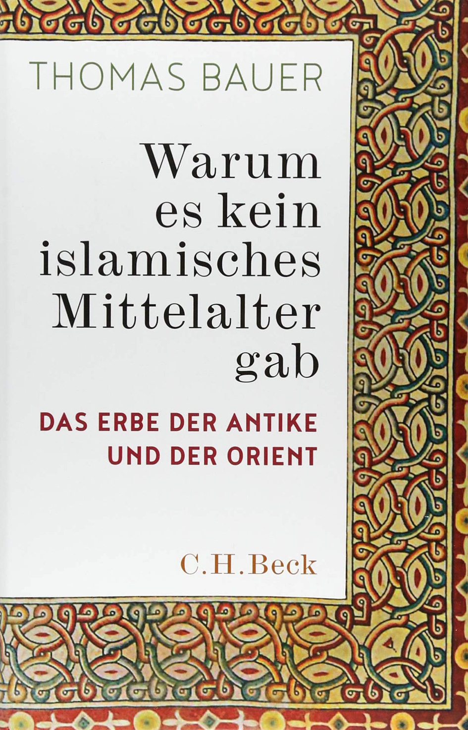 Cover Thomas Bauer ISLAM