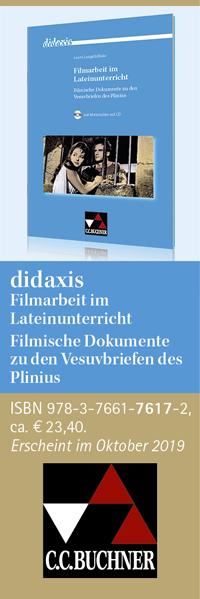 didaxis Filmarbeit im Lateinunterricht Filmische Dokumente zu den Vesuvbriefen des Plinius